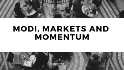 Modi, Markets and Momentum